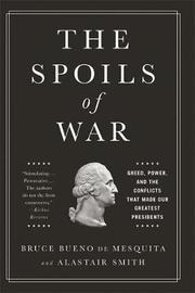 The Spoils of War by Bruce Bueno de Mesquita
