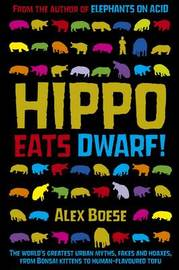Hippo Eats Dwarf by Alex Boese image