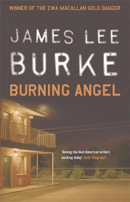 Burning Angel by James Lee Burke
