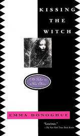 Kissing the Witch by Emma Donoghue