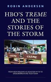 HBO's Treme and the Stories of the Storm by Robin Andersen