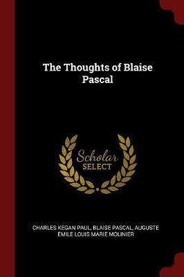 The Thoughts of Blaise Pascal by Charles Kegan Paul image