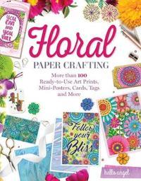 Hello Angel Floral Papercrafting by Angelea Van Dam