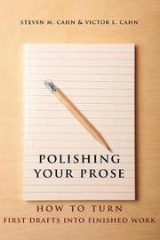 Polishing Your Prose by Steven M Cahn