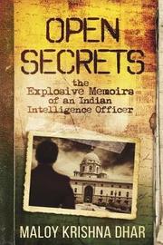 Open Secrets by Maloy Krishna Dhar