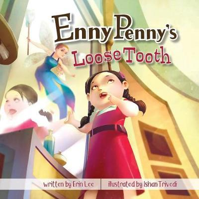 Enny Penny's Loose Tooth by Erin Lee image