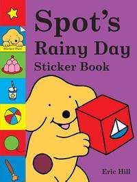 Spot's Rainy Day Sticker Book by Eric Hill image