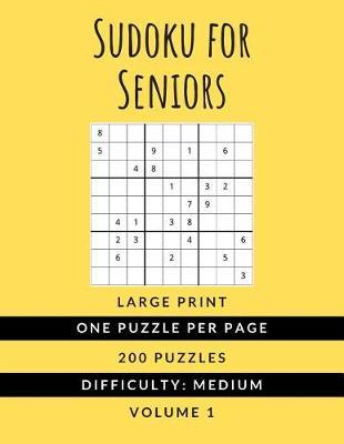 Sudoku For Seniors by Hmdpuzzles Publications