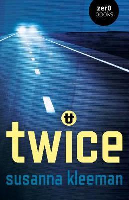 TWICE: A Novel by Susanna Kleeman