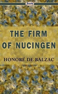The Firm of Nucingen by Honore de Balzac