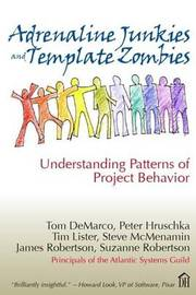 Adrenaline Junkies and Template Zombies by Tom DeMarco image