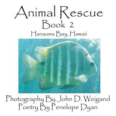 Animal Rescue, Book 2, Hanauma Bay, Hawaii by Penelope Dyan image