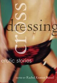 Crossdressing by Rachel Kramer Bussel image