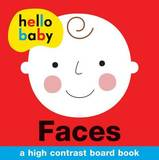 Hello Baby: Faces by Roger Priddy