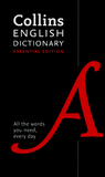 Collins English Dictionary: Essential Edition by Collins Dictionaries