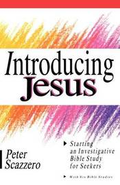Introducing Jesus by Peter Scazzero