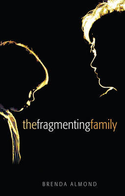 The Fragmenting Family by Brenda Almond image