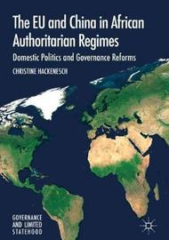 The EU and China in African Authoritarian Regimes by Christine Hackenesch