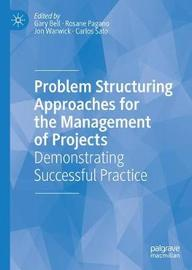 Problem Structuring Approaches for the Management of Projects
