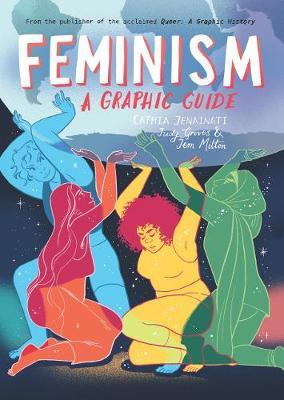 Feminism: A Graphic Guide by Cathia Jenainati