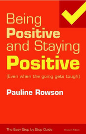 Being Positive and Staying Positive by Pauline Rowson image