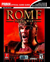 Rome: Total War - Prima Official Guide for PC Games