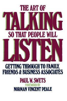 The Art of Talking So That People Will Listen by Paul W Swets image