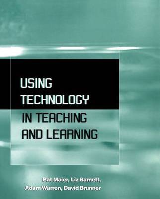 Using Technology in Teaching and Learning by Liz Barnett