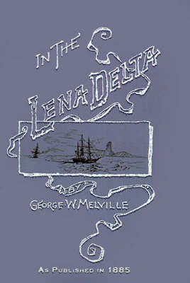 In the Lena Delta by George Melville