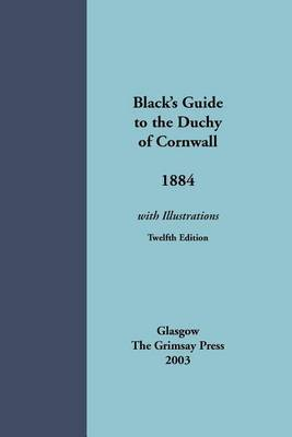 Black's Guide to the Duchy of Cornwall 1884 by Black