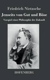 Jenseits Von Gut Und Bose by Friedrich Nietzsche