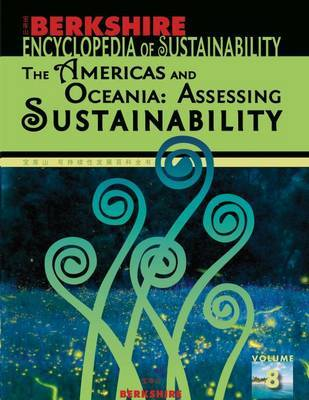 Berkshire Encyclopedia of Sustainability: The Americas and Oceania: Assessing Sustainability