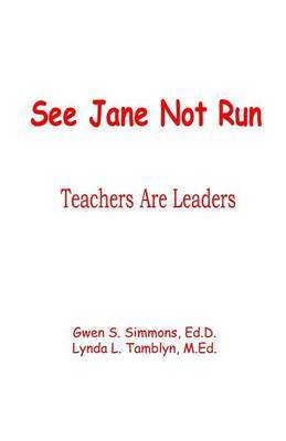 See Jane Not Run by Lynda Tamblyn