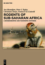 Rodents of Sub-Saharan Africa by Ara Monadjem
