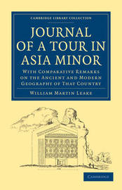 Journal of a Tour in Asia Minor by William Martin Leake