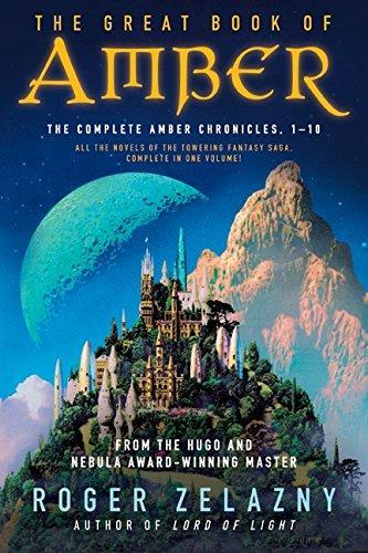 The Great Book of Amber: The Complete Amber Chronicles (Books 1-10) by Roger Zelazny