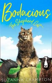 Bodacious: The Shepherd Cat by Suzanna Crampton