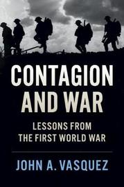 Contagion and War by John A. Vasquez image