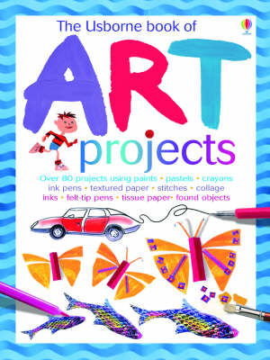 The Usborne Book of Art Projects by Fiona Watt image