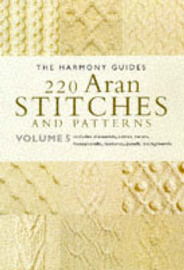 220 Aran Stitches and Patterns by Harmony Guide image