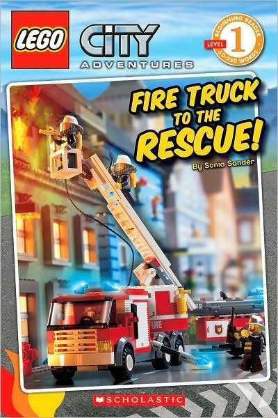 LEGO City Adventures #1: Fire Truck to the Rescue! by Sonia Sander