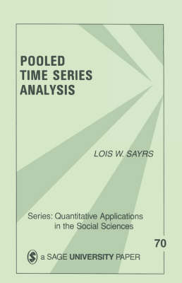 Pooled Time Series Analysis by Lois W Sayrs