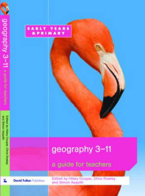 Geography 3-11 by Hilary Cooper