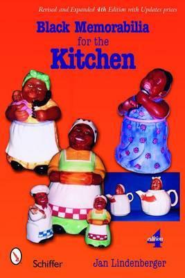 Black Memorabilia for the Kitchen by Jan Lindenberger