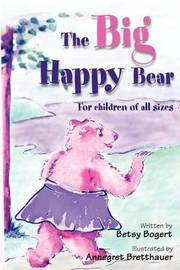 The Big Happy Bear by Betsy Bogert image