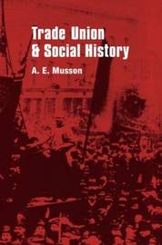 Trade Union and Social Studies by H. E. Musson image