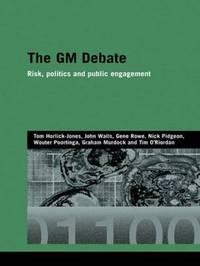 The GM Debate by Tom Horlick-Jones