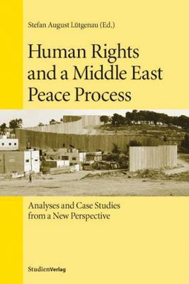 Human Rights and a Middle East Peace Process image