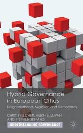 Hybrid Governance in European Cities by Chris Skelcher