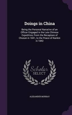 Doings in China by Alexander Murray image